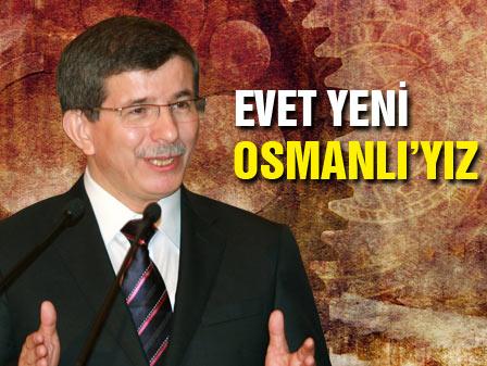Biz yeni osmanlıyız