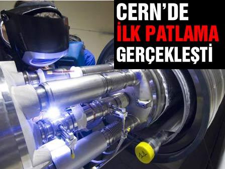 CERNde ilk patlama gerçekleşti