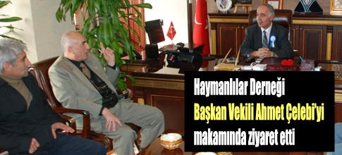 HAYMANALILARDAN ÇELEBİ'YE ZİYARET
