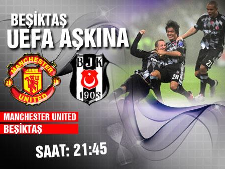 Beşiktaş UEFA aşkına
