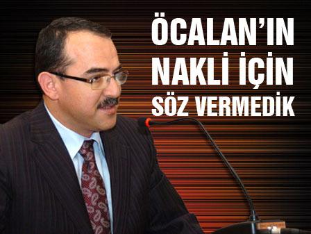 Bakan Ergin: Öcalanın nakli için söz vermedik