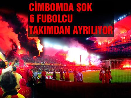 Galatasarayda şok: 6 futbolcu takımdan ayrılıyor