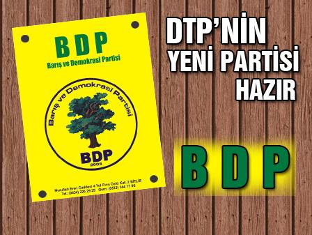 DTPlilerin yeni partisi hazır: BDP