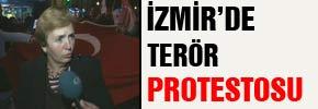 İzmirde terör protestosu