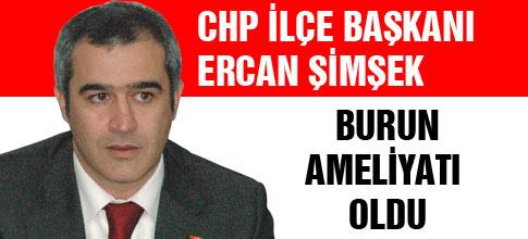 CHP Gölbaşı İlçe Başkanı Ercan Şimşek burun ameliyatı oldu.