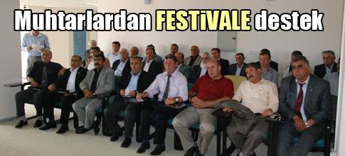 Muhtarlardan festivale Tam Destek