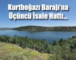 Kurtboğazı Barajı'na Üçüncü İsale Hattı...