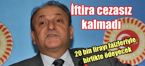 - MHP'Lİ OKTAY VURAL'A TAZMİNAT CEZASI…