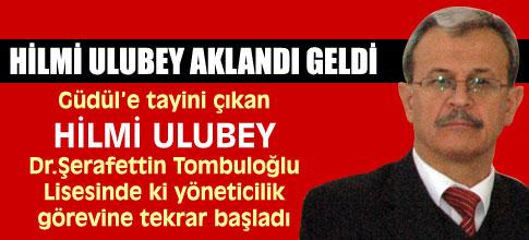 Hilmi Ulubey eski görevine tekrar başladı