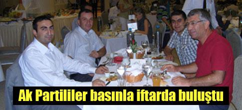 AKPliler basınla iftarda buluştu