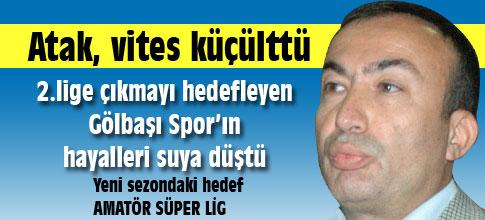 Mehmet Atak, hedef küçülttü