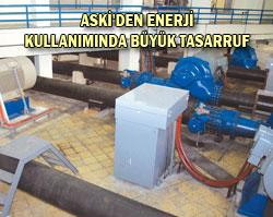 ASKİ'DEN ENERJİ KULLANIMINDA BÜYÜK TASARRUF