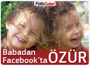 Kızı ölen baba Facebook'tan özür diledi