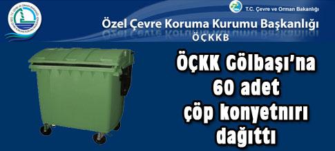 ÖÇKK 60 çöp konteynırı dağıttı