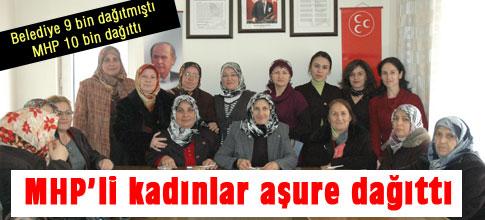 MHPli kadınlar aşure dağıttı