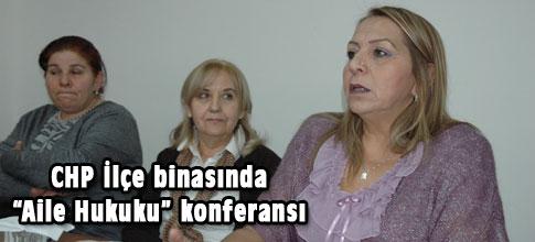 CHPli kadınlardan Aile Hukuku konulu konferans