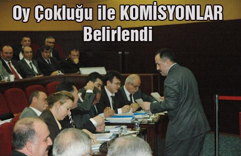 Komisyonlar;