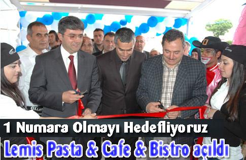 Lemis Pasta & Cafe & Bistro Açıldı