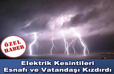 Elektrik kesintileri Esnafı ve Vatandaşı Kızdırdı