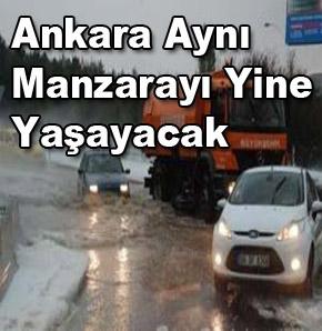 Ankara Yine Aynı Manzarayı Yaşayacak