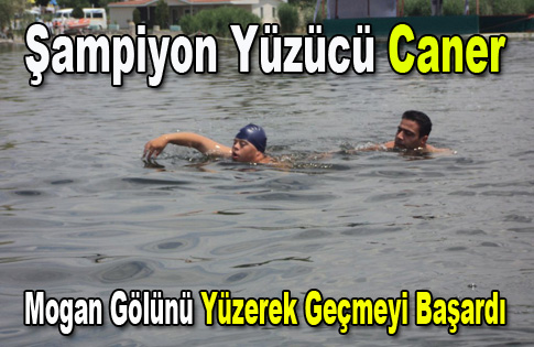 Şampiyon Yüzücü Caner Mogan Gölünü Yüzerek Geçti