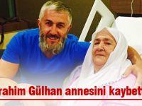 Gülhan ailesinin acı günü