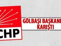 CHP Gölbaşı İlçe Başkanlığı karıştı