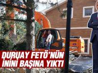 Duruay Fetö'nün malikanesini başına yıktı