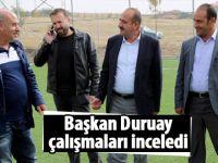 Başkan Duruay sahaya indi