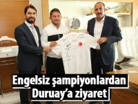 Şampiyonlardan Duruay'a ziyaret