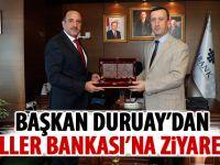 Başkan Duruay'dan ziyaret