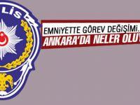 Ankara Emniyeti'nde görev değişimi