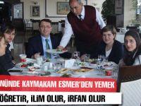Kaymakam Şenol Esmer çalışan kadınlara yemek düzenledi