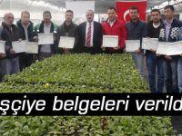 15 işçiye belgeleri verildi