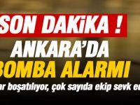 Ankara'da bomba alarmı