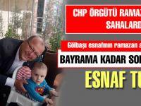CHP Gölbaşı örgütü ramazanda boş durmuyor