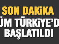 Türkiye genelinde başlatıldı