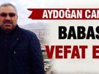 Aydoğan Can'ın babası vefat etti