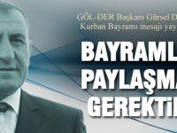 GÖL-DER Başkanı Gürsel Demirci'den kurban bayramı mesajı