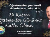 Başkan Duruay'dan öğretmenler günü mesajı