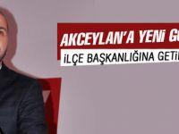 Selim Akceylan ilçe başkanlığına atandı