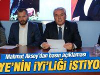 Mahmut Aksoy'dan açıklama; 'Türkiye'nin İyi'liğini istiyoruz'