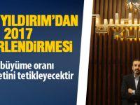 2017 BÜYÜME ORANI, 2018 TİCARETİNİ TETİKLEYECEKTİR