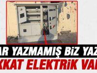 Dikkat elektrik var!