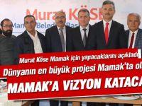 """Murat Köse; """"Mamak'a prestijli projeler hazırlıyoruz"""""""
