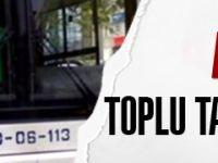 Ankara'da toplu taşımada yeni dönem başlıyor