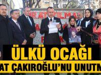Gölbaşı Ülkü Ocakları Başkanlığı Fırat Çakıroğlu'nu unutmadı