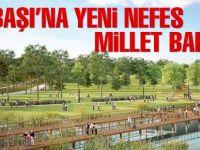 Gölbaşı'na yeni nefes: Millet Bahçesi