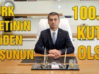 Başkan Şimşek; Türk milletinin yeniden  doğuşunun 100. yılı kutlu olsun