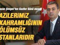 Başkan Ramazan Şimşek'ten Gaziler Günü mesajı